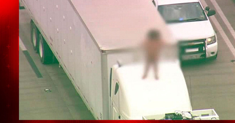 Naked woman dancing on big rig shuts down Houston highway